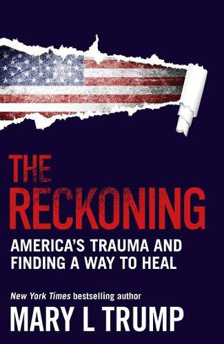 The Reckoning: America's Trauma and Finding a Way to Heal