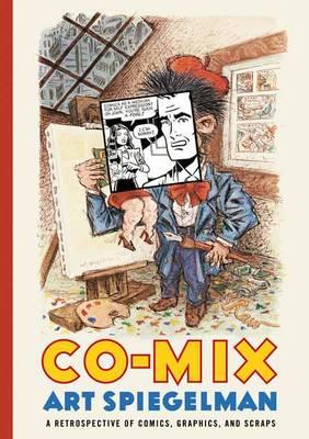 Co-Mix: A Retrospective of Comics, Graphics and Scraps
