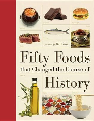 Fifty Foods That Changed the CourseofHistory