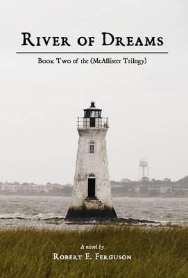 River of Dreams: Book Two of the(McAllisterTrilogy)