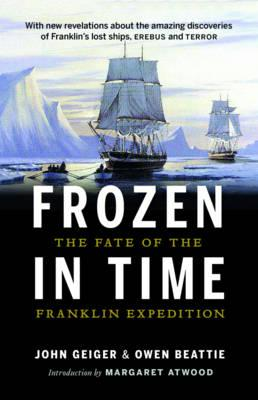 Frozen in Time: The Fate of theFranklinExpedition