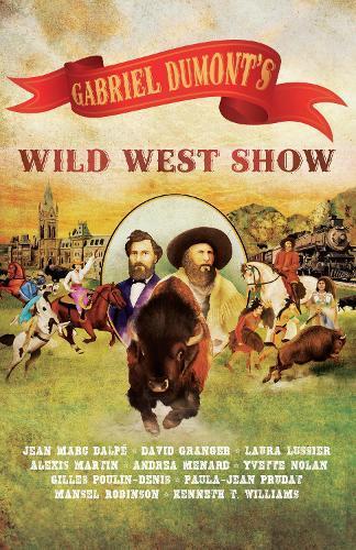 Gabriel Dumont's WildWestShow