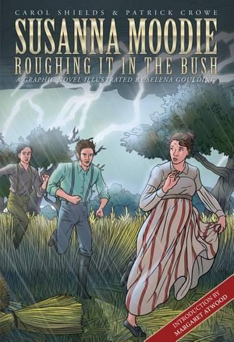 Susanna Moodie: Roughing It intheBush