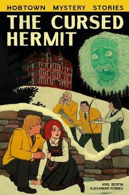 The Cursed Hermit (Hobtown Mystery Stories,Book2)