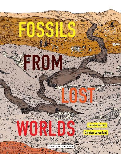 Fossils fromLostWorlds