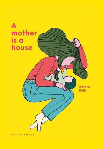 A Mother IsaHouse