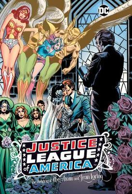 Justice League of America: The Wedding of the Atom and Jean Loring
