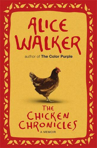 The Chicken Chronicles: A Memoir