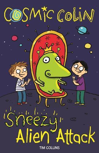 Sneezy Alien Attack:CosmicColin