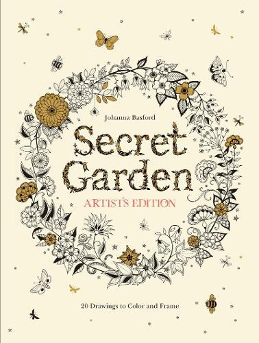 Secret Garden Artist's Edition: A Pull-Out and Frame Colouring Book: A Pull-Out and Frame Colouring Book