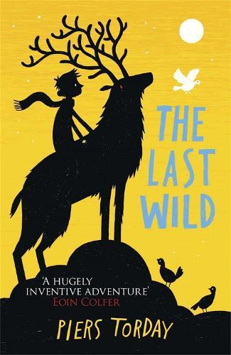The Last Wild Trilogy: The Last Wild: Book 1