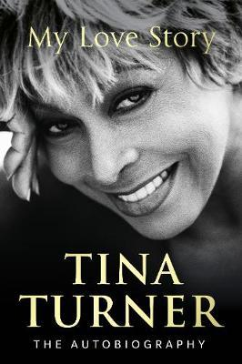 Tina Turner: MyLoveStory