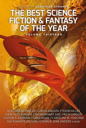 The Best Science Fiction and Fantasy of the YearVolume13