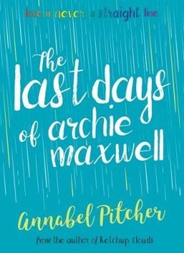 The Last Days ofArchieMaxwell