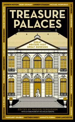 Treasure Palaces: Great Writers Visit Great Museums