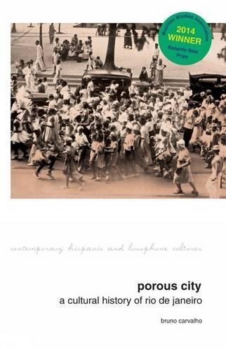 Porous City: A Cultural History of RiodeJaneiro