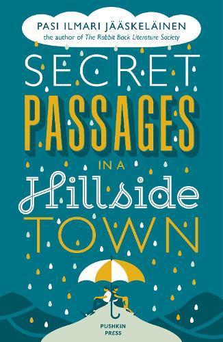 Secret Passages in aHillsideTown