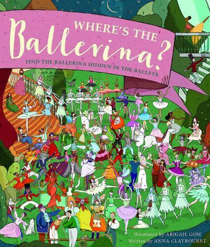 Where's the Ballerina?: Find The Ballerinas Hidden intheBallets