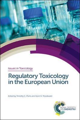 Regulatory Toxicology in theEuropeanUnion