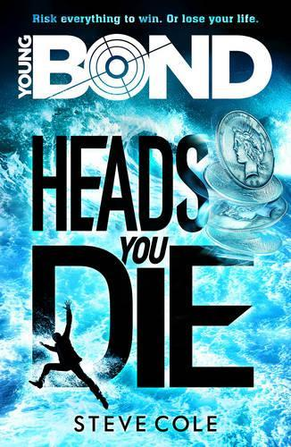 Young Bond: HeadsYouDie