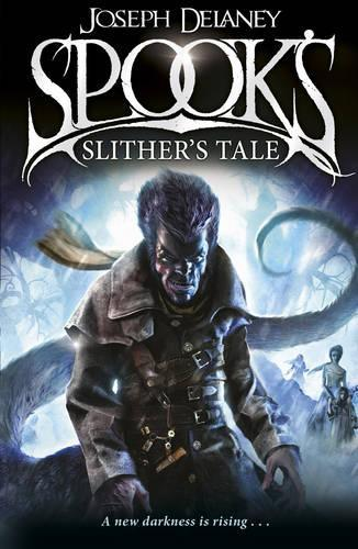 Spook's: Slither's Tale:Book11