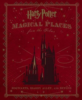 Harry Potter: Magical Places fromtheFilms