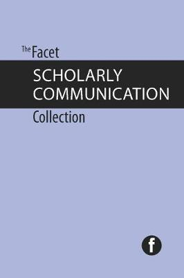 The Facet Scholarly Communication Collection