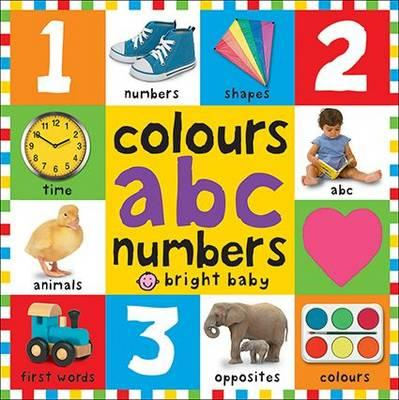 Colours ABC Numbers: First100Books