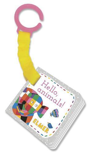Elmer: Hello, animals!:buggybook