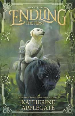 The First (Endling,BookTwo)