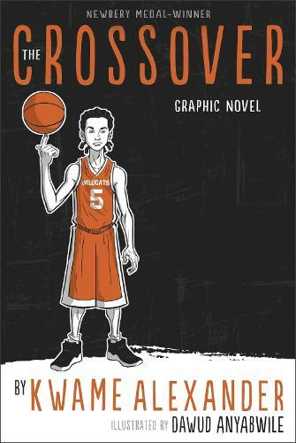The Crossover: Graphic Novel
