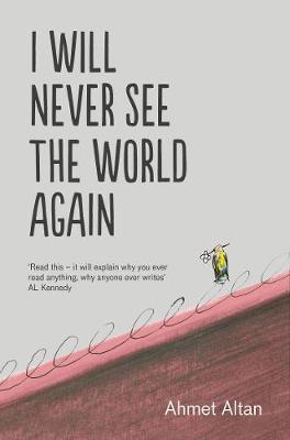 I Will Never See theWorldAgain