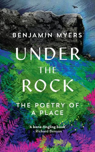 Under the Rock: The Poetry ofaPlace