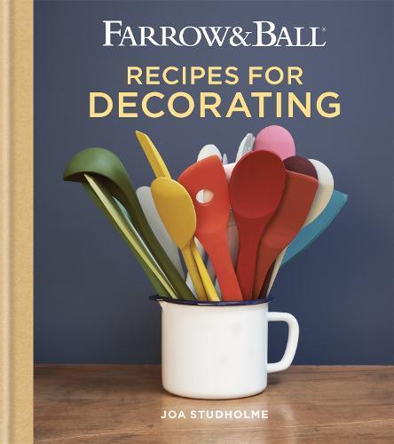 Farrow & Ball RecipesforDecorating