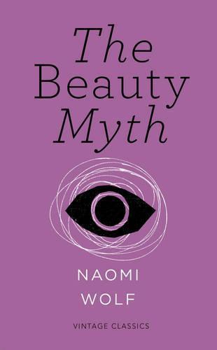The Beauty Myth (Vintage FeminismShortEdition)