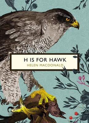 H is for Hawk (The Birds and the Beesspecialedition)