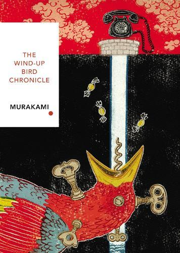 The Wind-Up Bird Chronicle (Vintage Classics Japanese Series)
