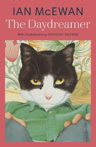 The Daydreamer: With colour illustrations by Anthony Browne