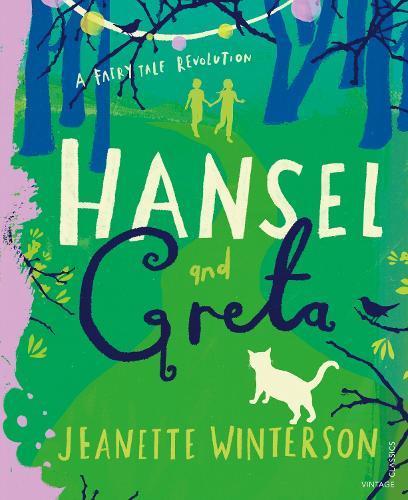 Hansel and Greta: A FairyTaleRevolution