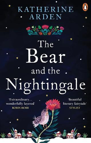 The Bear and The Nightingale (The Winternight TrilogyBook1)