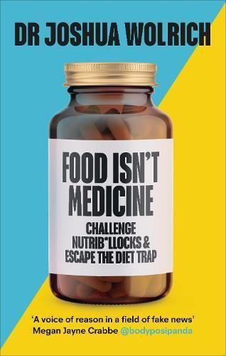 Food Isn't Medicine