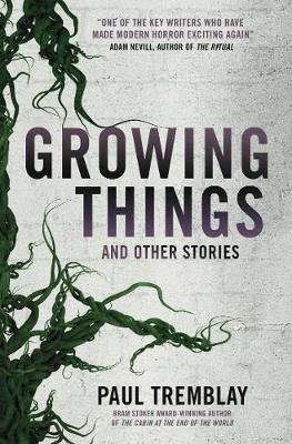 Growing Things andOtherStories