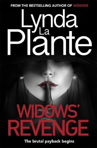 Widows' Revenge: From the bestselling author of Widows - now a majormotionpicture