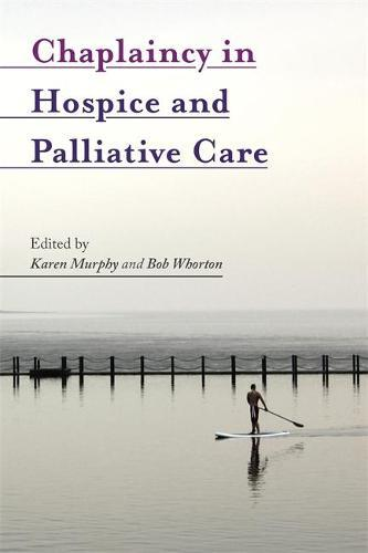 Chaplaincy in Hospice andPalliativeCare