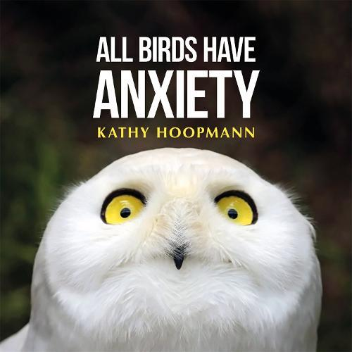 All BirdsHaveAnxiety