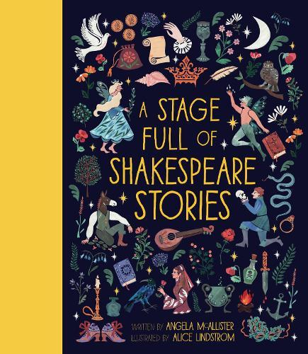 A Stage Full ofShakespeareStories