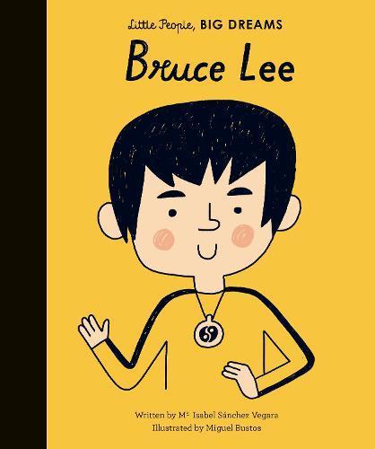 Bruce Lee (Little People,BigDreams)