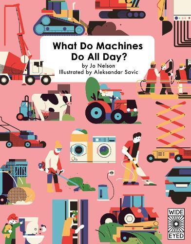 What Do Machines DoAllDay