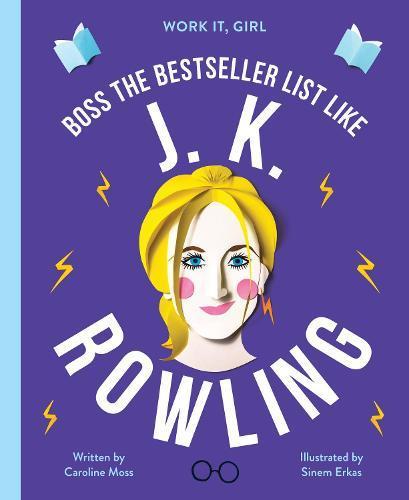Work It, Girl: J. K. Rowling: Boss the bestsellerlistlike