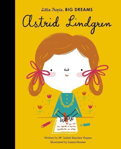 Astrid Lindgren (Little People,BigDreams)